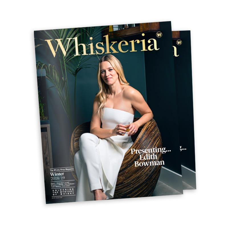 Whiskeria - The Official Magazine of The Whisky Shop